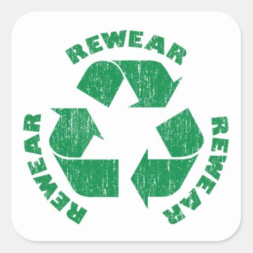 Rewear Rewear Rewear Recycle Symbol Square Sticker