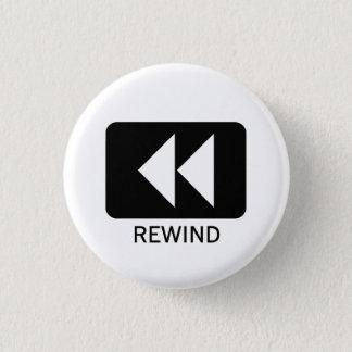 Rewind 3 Cm Round Badge