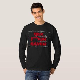 Rex F'n Raven T-Shirt
