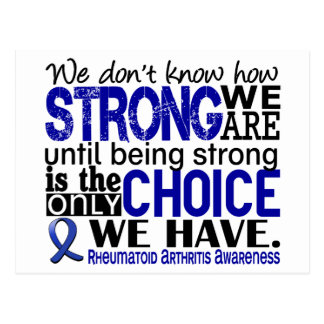 Rheumatoid Arthritis How Strong We Are Postcard