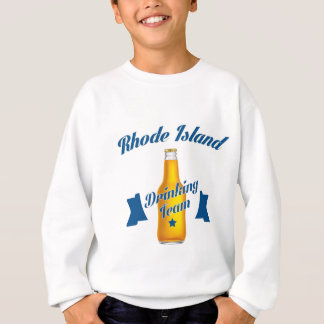 Rhode Island Drinking team Sweatshirt