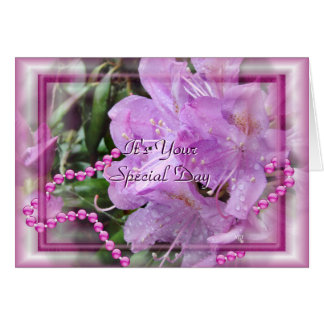 Rhododendron & Pearls- customise any occasion Card