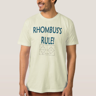 Rhombus's Rule T-Shirt