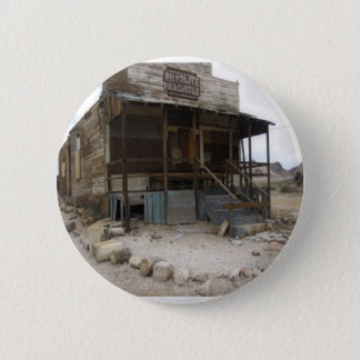 Rhyolite Mercantile Building 6 Cm Round Badge