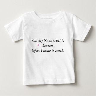 ribbon, 'Cuz my Nana went to heaven before I ca... Baby T-Shirt