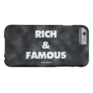 Rich and Famous 001 Barely There iPhone 6 Case