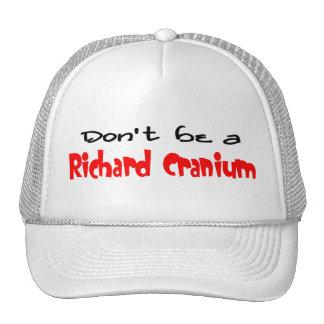 Richard Cranium Trucker Hats