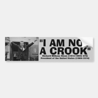 "RICHARD NIXON ""I am not a crook"" Quote Bumper Sticker"