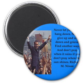 Richard Nixon quote Magnet