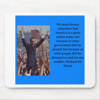 Richard Nixon quote Mouse Pad