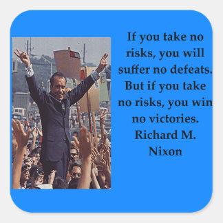 Richard Nixon quote Square Sticker