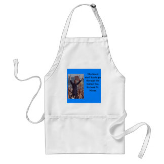 Richard Nixon quote Standard Apron