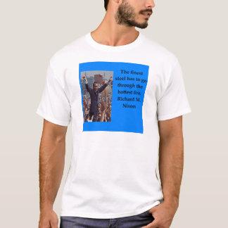 Richard Nixon quote T-Shirt