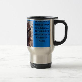 Richard Nixon quote Travel Mug