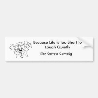 Rick Garrett Comedy Bumper Sticker