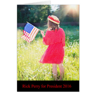 Rick Perry for President 2016 Greeting Card