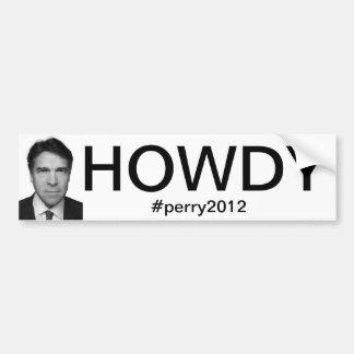 Rick Perry HOWDY Bumper Sticker