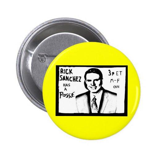 Rick Sanchez has a posse Pinback Button