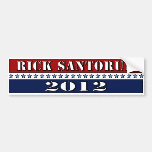Rick Santorum 2012 - bumper sticker