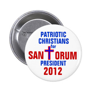 RICK SANTORUM 2012 BUTTON PATRIOTIC CHRISTIANS