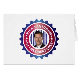 Rick Santorum for President 2012 Greeting Card