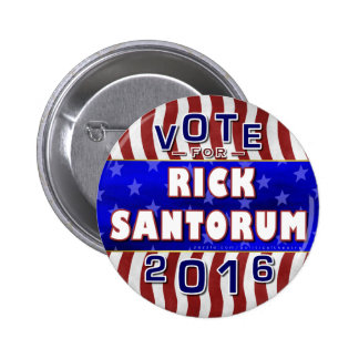Rick Santorum President 2016 Election Republican 6 Cm Round Badge