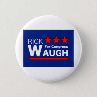 Rick Waugh for Congress button
