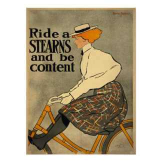 Ride a Stearns and be content Poster