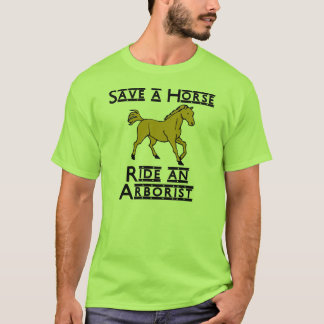 ride an arborist T-Shirt