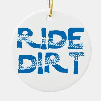 Ride Dirt Ceramic Ornament