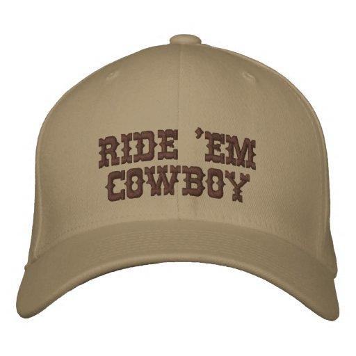 RIDE 'EM COWBOY EMBROIDERED HAT
