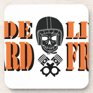 Ride Hard Live Free Drink Coaster
