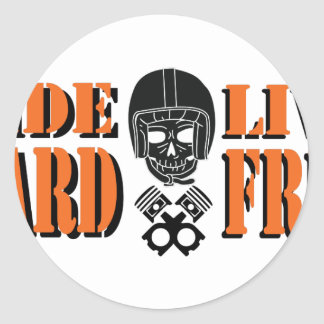 Ride Hard Live Free Round Sticker