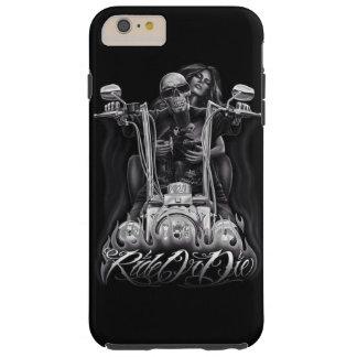 Ride or Die Tough iPhone 6 Plus Case