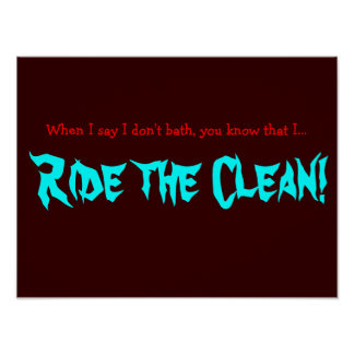 Ride the Clean Poster