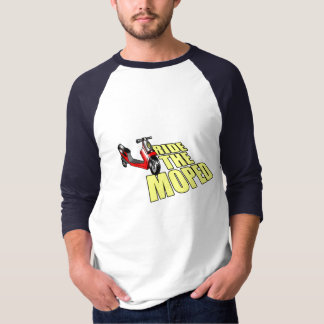 ride the moped T-Shirt