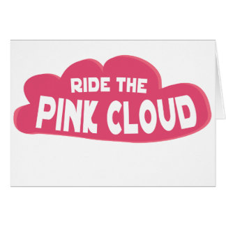 Ride the Pink Cloud Card