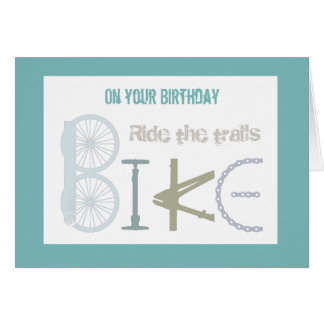 Ride the Trails Mountain Biking General Birthday Card
