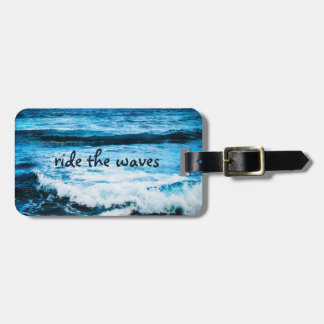 """Ride the Waves"" Quote Hawaii Blue Ocean Photo Luggage Tag"