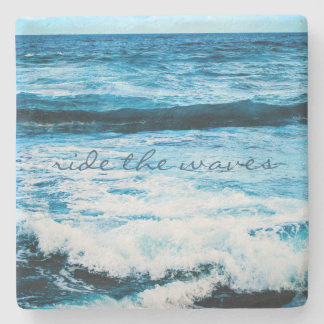 """Ride the Waves"" Quote Hawaii Blue Ocean Photo Stone Coaster"