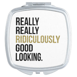 Ridiculously Good Looking Black & Gold Quote Travel Mirrors