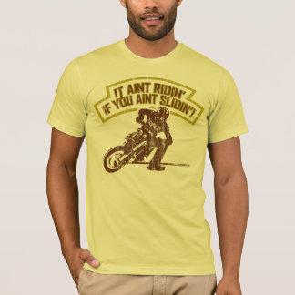 Ridin' & Slidin' (white) T-Shirt