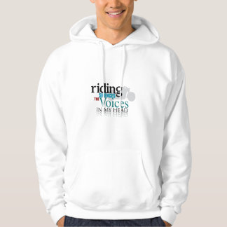 Riding Silences the Voices Hoodie