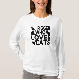 Rigger Who Loves Cats T-Shirt