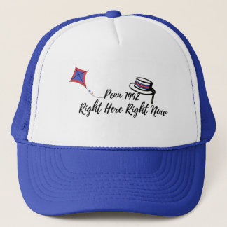 Right Here, Right Now Trucker Hat