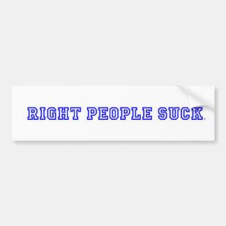 Right People Suck Bumper Sticker