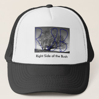 Right Side of the Bush Trucker Hat