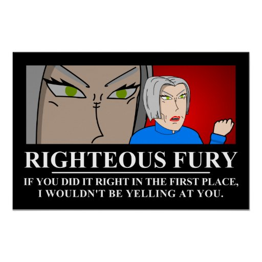 Righteous Fury Demotivator Poster