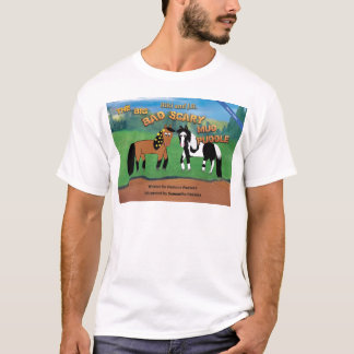 Riki and J.R.The Big Bad Scary Mud Puddle Horse T-Shirt