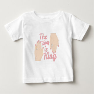 Ring Is King Baby T-Shirt